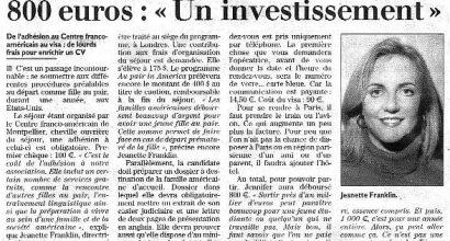 Presse - Pour partir, elle aura déboursé 800 euros - 'Un investissement'